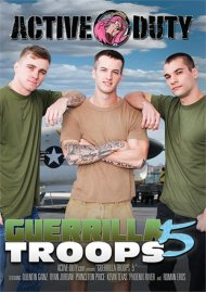 Guerilla Troops 5 gay porn DVD from Active Duty