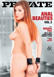 Anal Beauties Vol. 2 4K Ultra HD porn video from Private.