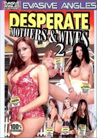 Desperate Mothers & Wives 2 Porn Video