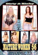 Dirty & Kinky Mature Women 56 Porn Movie