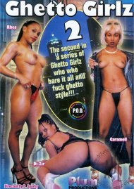 Ghetto Girlz 2 Porn Video