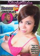 Teens Love Chocolate 2 Porn Movie