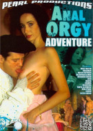 Anal Orgy Adventure Porn Movie