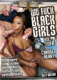 We Fuck Black Girls Vol. 7 Porn Movie