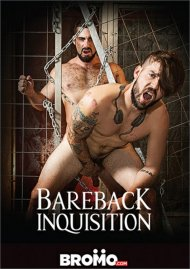 Bareback Inquisition Gay Porn Movie