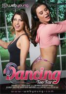 Dancing Too Far Porn Video