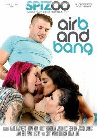 Air B And Bang Porn Video