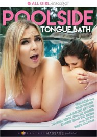 Poolside Tongue Bath Porn Movie