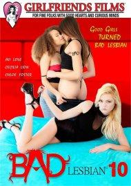 Bad Lesbian 10 porn DVD from Girlfriends Films.