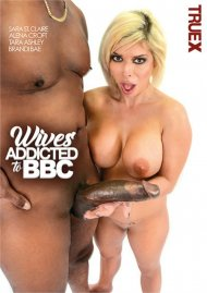 Wives Addicted To BBC Porn Movie