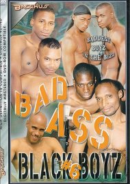 Bad Ass Black Boyz #6 Porn Movie