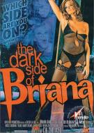 Dark Side of Briana, The Porn Video