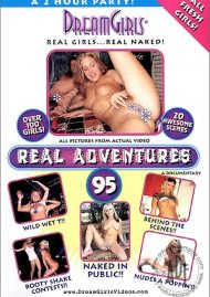 Dream Girls: Real Adventures 95 Porn Movie