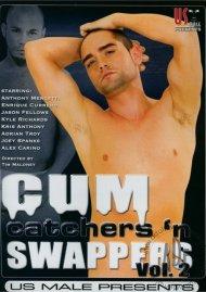 Cum Catchers n Swappers Vol. 2 Gay Porn Movie