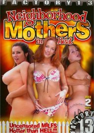 Neighborhood Mothers In Heat Porn Video