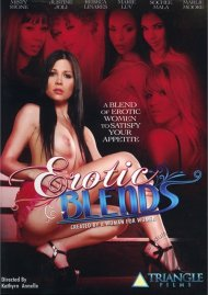 Erotic Blends Porn Video