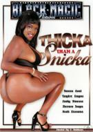 Thicka Than a Snicka Porn Movie