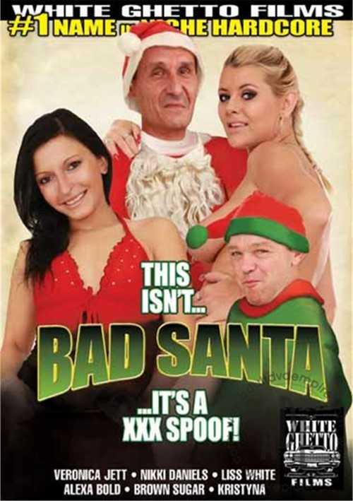 This Isn't… Bad Santa… It's a XXX Spoof!