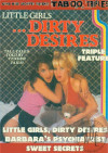Little Girls ...Dirty Desires Triple Feature Boxcover