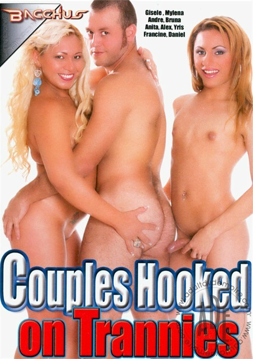 Couples Hooked On Trannies