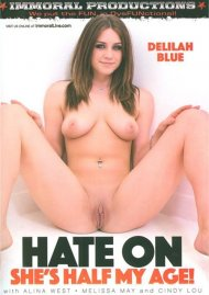 Hate On Shes Half My Age! Porn Movie