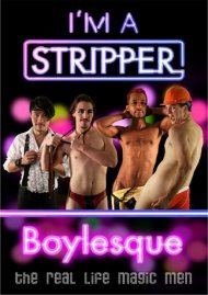 I'm A Stripper: Boylesque Video
