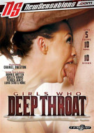 Girls Who Deep Throat Porn Movie