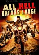 All Hell Breaks Loose Movie