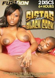 Sistas Love Black Cock Porn Video