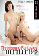 Threesome Fantasies Fulfilled 12 Porn Video