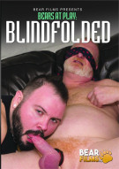 Bears at Play: Blindfolded Porn Video