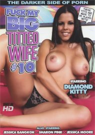 Fuck My Big Titted Wife #10 Porn Video