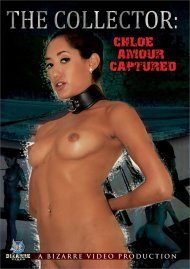 Buy The Collector: Chloe Amour Captured