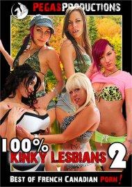 100% Kinky Lesbians 2 Porn Video