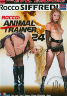 Rocco: Animal Trainer 24 Porn Video