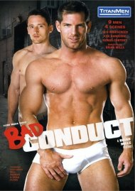Bad Conduct gay porn VOD from TitanMen