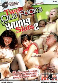 Two Old Fucks & Young Sluts 2 Porn Video