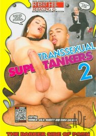 Transsexual Supertankers 2