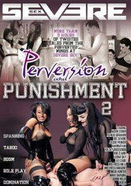 Perversion And Punishment 2 Porn Movie