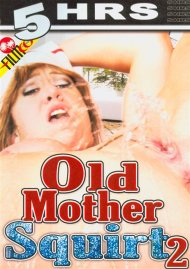 Old Mother Squirt 2