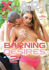 Burning Desires 2 DVD porn movie from X-Art.