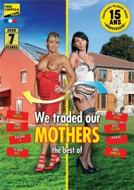 Best of We Traded Our Mothers, The Porn Video