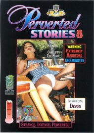 Perverted Stories 8 Porn Video