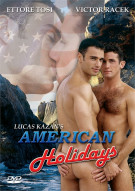 Lucas Kazans American Holidays Porn Movie
