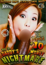 Daddy's Worst Nightmare #10 Porn Video