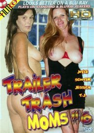 Trailer Trash Moms #6 Porn Video