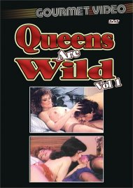 Queens Are Wild Vol. 1 Porn Video