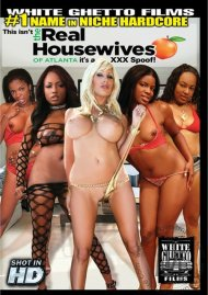 This Isn't The Real Housewives Of Atlanta...It's A XXX Spoof! Porn Video