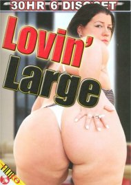 Lovin' Large