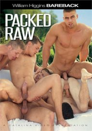 Packed Raw gay porn DVD from Catalina Video.